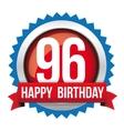 Ninety six years happy birthday badge ribbon vector image