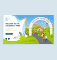 welcome to amusement park people having fun web vector image vector image