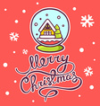 christmas snow globe and hand written tex vector image