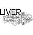 liver detox diet text background word cloud vector image vector image