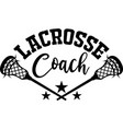 lacrosse coach on white background vector image vector image