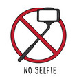 sign warning about no selfie on white background vector image