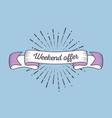 trendy retro ribbon with text weekend offer and vector image vector image