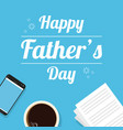 fathers day design background card vector image vector image