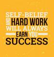 self-belief and hard work design element vector image vector image