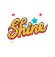 shine banner with yellow creative typography vector image vector image