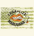 banner for legalize marijuana with a smoking mouth vector image vector image