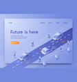 flat banner isometric is written future is here vector image vector image