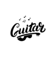 Guitar hand written lettering logo emblem label vector image vector image