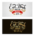 Lettering Eat Drink and Be Merry for ChristmasNew vector image vector image