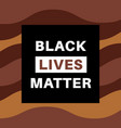 Black lives matter poster with inscription on