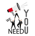 we need you hr poster vector image