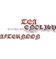 english afternoon tea text background word cloud vector image vector image
