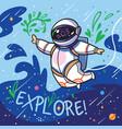 explore cute cartoon astronaut flies with green vector image vector image
