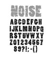 noisy font with scratches vector image vector image