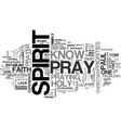 who prays when you pray text word cloud concept vector image vector image