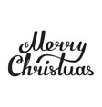 merry christmas hand made lettering black white vector image