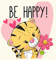 be happy greeting card tiger with hearts vector image vector image