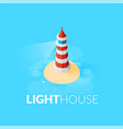 flat isometric red lighthouse icon on blue sea vector image