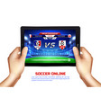 soccer online broadcast vector image vector image