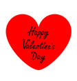 happy valentines day sign symbol big red heart vector image vector image