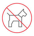 no dog thin line icon prohibition and forbidden vector image vector image