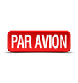 Par avion red 3d square button isolated on white vector image vector image