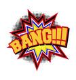 bang comic text sound effect vector image vector image