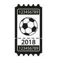 black and white soccer ticket 2018 silhouette vector image vector image