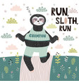 run sloth funny print cute card vector image