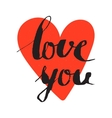Love you inscription on the red heart background vector image