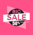 big sale special offer discount of 50 banner vector image vector image