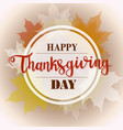 happy thanksgiving background colorful maple vector image vector image