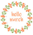 hello march watercolor wreath card isolated on whi vector image vector image