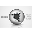 ragged hole in a metal sphere vector image vector image