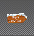 wooden arrow plank with words happy new year and vector image vector image