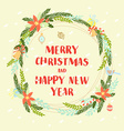 Festive Christmas and New Year floral winter vector image vector image