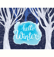 forest with trees background and hello winter vector image vector image