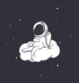 astronaut sits on cloud vector image vector image
