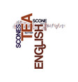 english tea scone and its characteristics text vector image vector image