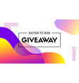 giveaway banner abstract liquid colorful vector image vector image