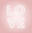 love neon sign happy valentines day pink design vector image vector image