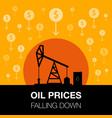 oil industry concept oil price falling down with vector image vector image