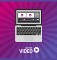 video production computer software on laptop vector image vector image
