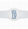 Back to School greeting Label on paper Ribbon vector image