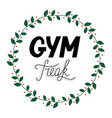 hand drawn retro lettering gym freak vector image vector image