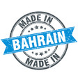 made in bahrain blue round vintage stamp vector image vector image