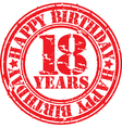 Grunge 18 years happy birthday rubber stamp vector image