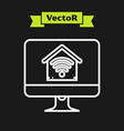 white line computer monitor with smart home with vector image vector image