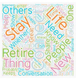 Stay Connected In Retirement text background vector image vector image